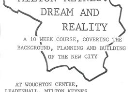 Milton Keynes: Dream & Reality